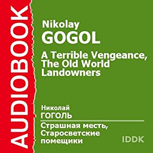 'A Terrible Vengeance' and 'The Old World Landowners' [Russian Edition] | [Nikolay Gogol]