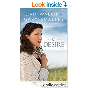 The Desire (The Restoration Series Book #3): A Novel