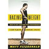 Racing Weightby Matt Fitzgerald