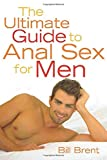 img - for The Ultimate Guide to Anal Sex for Men book / textbook / text book