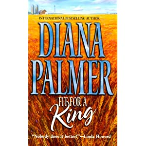 Fit for a King - Diana Palmer