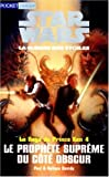 Star wars, tome 4. Le Prophète suprême du côté obscur (French Edition) (2266088491) by Davids, Paul