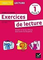 Objectif Lecture - Exercices de lecture, fichier avec corrigés Niveau 1 Cycle 3
