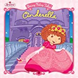 Berry Fairy Tales: Cinderella (Strawberry Shortcake)