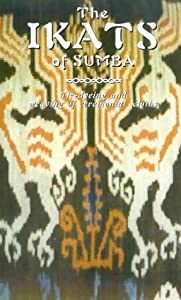 The Ikats Of Sumba [VHS]