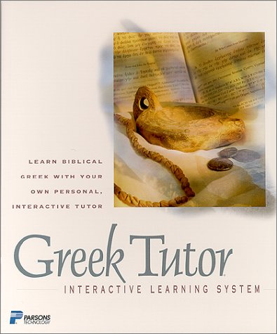 Greek Tutor: Learn Biblical Greek with Your Own Personal, Interactive Tutor with Flash Cards