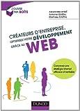 CrA{C}ateurs d'entreprise, optimisez votre dA{C}veloppement grA{cent}ce au web