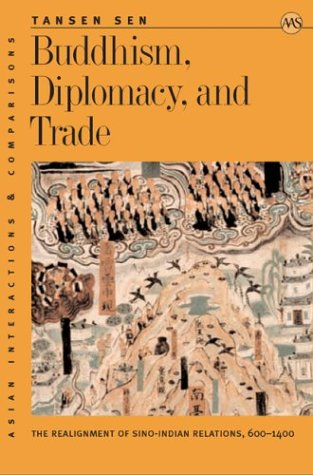 Sen: Buddhism, Diplomacy, & Trade (Asian Interactions and Comparisons)