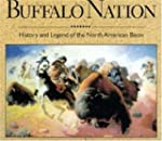 Buffalo Nation: History and Legend of...