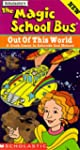 Magic School Bus: Out of This World -...