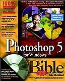 Photoshop 5 for Windows Bible (0764532324) by McClelland, Deke