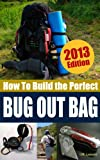 How to Build the Perfect Bug Out Bag