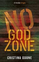 No God Zone (Kindle Single)