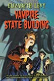 Vampire State Building (006000052X) by Levy, Elizabeth