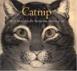 Catnip: Artful Felines from The Metropolitan Museum of Art (0811851184) by Chronicle Books Staff