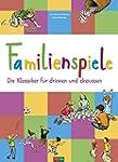 Familienspiele: Die Klassiker für dri...