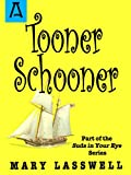 img - for Tooner Schooner (Suds in Your Eye Book 5) book / textbook / text book