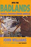 Into the Badlands: Travels Through Urban America