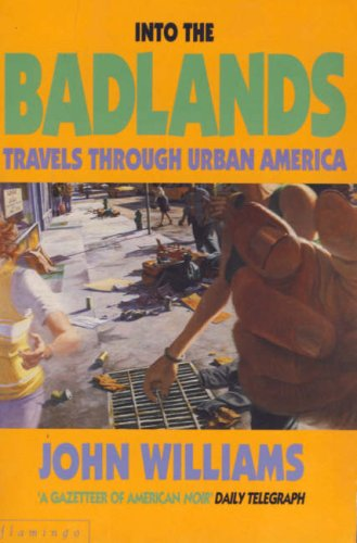 Into the Badlands: Travels Through Urban America