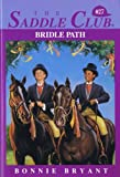 Bridle Path (Saddle Club #27) (055348074X) by Bryant, Bonnie