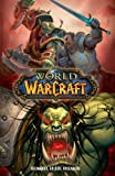 World of Warcraft - Premiumausgabe: limitiert auf 3.333 Exemplare - Keith DeCandido, Christie Golden, Aaron Rosenberg