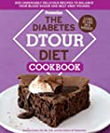 The Diabetes DTOUR Diet Cookbook: 200...