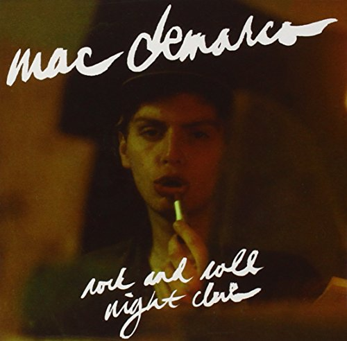 Mac Demarco - Rock And Roll Night Club - Zortam Music