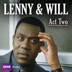 Lenny & Will: Act Two Audiobook
