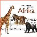 Die Stimmen der Tiere. Afrika Hörbuch von Cord Riechelmann Gesprochen von: Hanns Zischler