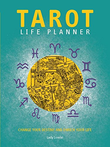Tarot Life Planner: Change Your Destiny and Enrich Your Life