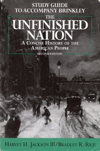 Study Guide to Accompany Brinkley: The Unfinished Nation: A Concise History of the American People PDF