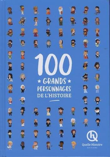 100-grands-personnages-de-lhistoire-livre-deluxe