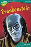 Mary Shelley Oxford Reading Tree: Stage 16A: TreeTops Classics: Frankenstein (Treetops Fiction)