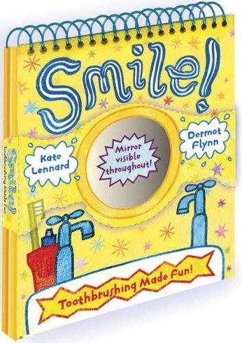 Smile!: Toothbrushing Made Fun!