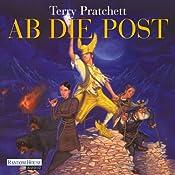 Ab die Post: Ein Scheibenwelt-Roman | Terry Pratchett