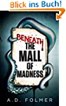 Beneath the Mall of Madness (A Jaspar...
