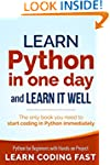 Learn Python in One Day and Learn It...