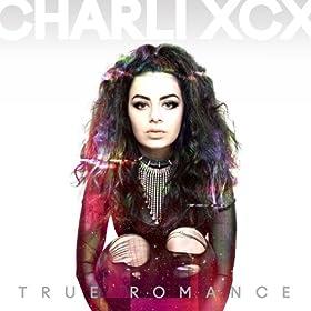 True Romance (Deluxe) [Explicit]