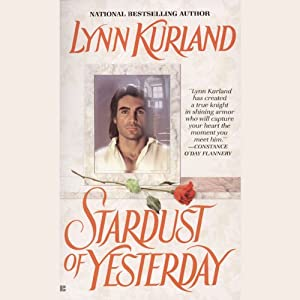 Stardust of Yesterday: Haunting Hearts Series | [Lynn Kurland]