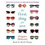 The First Thing You See | Gregoire Delacourt