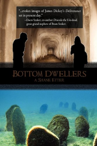 Book: Bottom Dwellers by A. Shane Etter