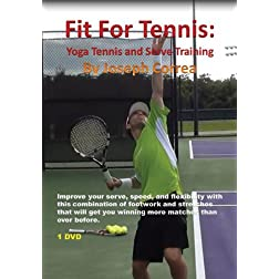 Fit For Tennis: Yoga Tennis and Serve Training