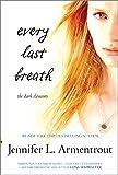 Every Last Breath (The Dark Elements)