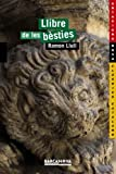img - for El llibre de les b sties book / textbook / text book