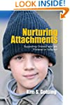Nurturing Attachments: Supporting Chi...