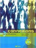 echange, troc Y. Loiseau, R. Merieux - Connexions 1 (1 cahier + 1 CD audio)