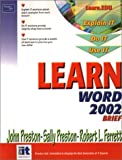 Learn Word 2002 Brief (0130613169) by Preston, John