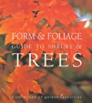 Form and Foliage Guide to Trees and S...