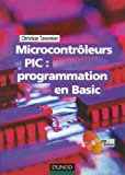 Microcontrleurs PIC : programmation en Basic (1Cdrom)
