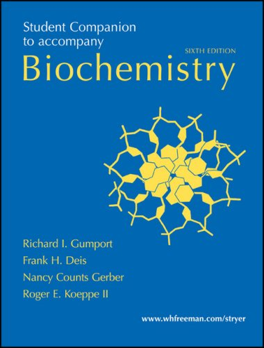 Student Companion to Accompany Biochemistry, 6th Ed.